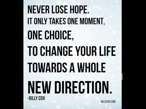 It Only Takes One Moment To Change Your Life - Billy Cox