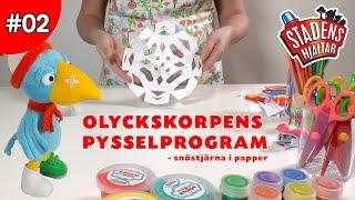 Olyckskorpens Pysselprogram EP02 - Snöstjärna i papper