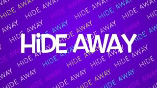 Hide away by daya