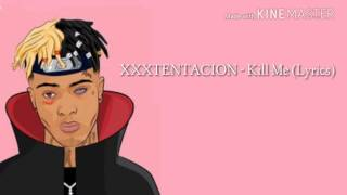 XXXTENTACION | KILL ME | Lyrics
