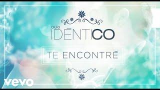Dúo Idéntico - Te Encontré (Cover Audio)