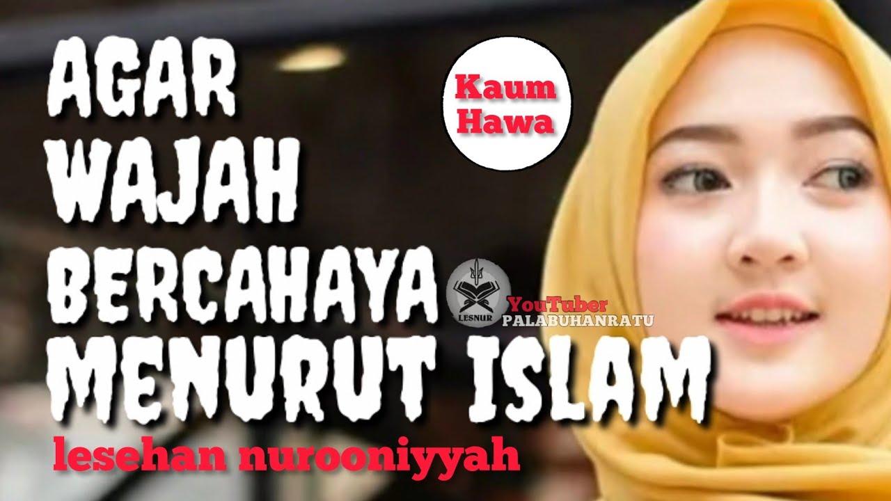 Download Tips Agar Wajah Bercahaya Menurut Islam Cantik Islami Cantik Bercahaya Youtube Thumbnail Create Youtube