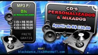 Faixa 17 - CD Black Dance Vol 5 By Dj Sombra de Imperatriz - Ma