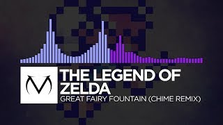 [Future Bass/Dubstep] - The Legend Of Zelda - Great Fairy Fountain (Chime Remix) [Free Download]