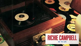 Richie Campbell - 25 to Life