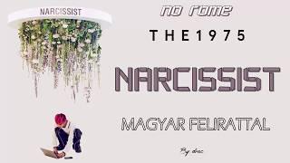 No Rome ft. The 1975 - Narcissist magyar felirattal
