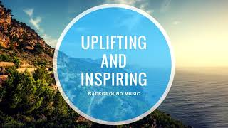 Upbeat and Inspiring Instrumental Background Music for Videos & Presentations
