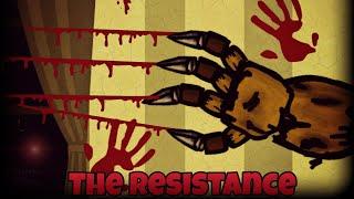 (Dc 2 fnaf) The resistance.