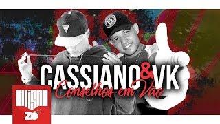 MC Cassiano e MC VK - Conselhos em Vão (Lyric Vídeo) OQ Produções