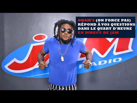 Obam's (Le Concepteur On force pas) À COEUR OUVERT sur Radio JAM