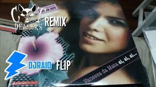 Vanessa Da Mata - Ai Ai Ai (Cat Dealers Remix) & (DjRaio Flip)