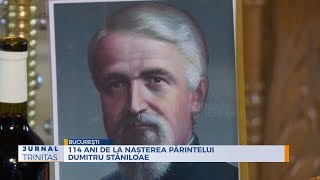 114 de la nasterea parintelui Dumitru Staniloae