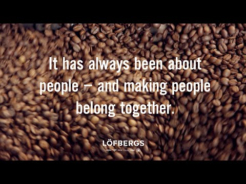 It has always been about people - We are Löfbergs