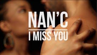 Nan'C - I Miss You