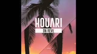 Houari - On rêve (Son Officiel)