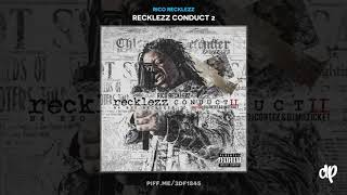 Rico Recklezz - Dope Fiend [Recklezz Conduct 2]