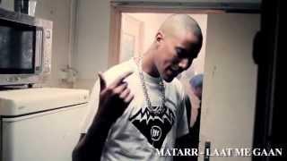 Matarr - Laat me Gaan (Prod. Ramillion)