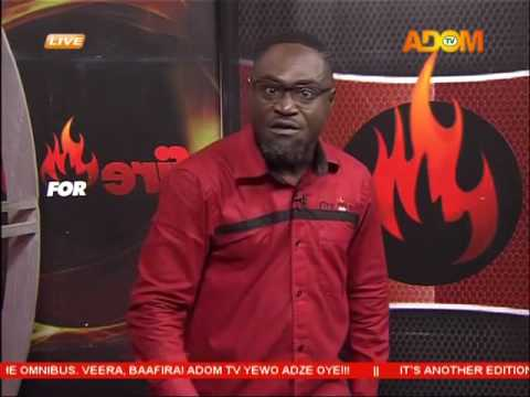 Commentary Position - Fire 4 Fire on Adom TV(23-8-16)
