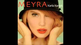 Meyra - Karla Karisik