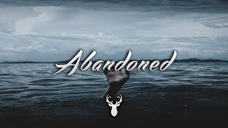 Abandoned | Chill Mix