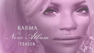KARMA - Novo Álbum (Teaser)