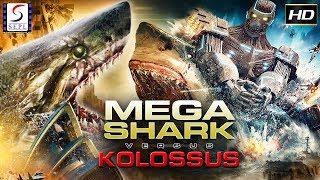 Mega Shark Vs Kolossus ( English ) - Hollywood Latest Full Movie   English Movies 2017 Full Movie HD
