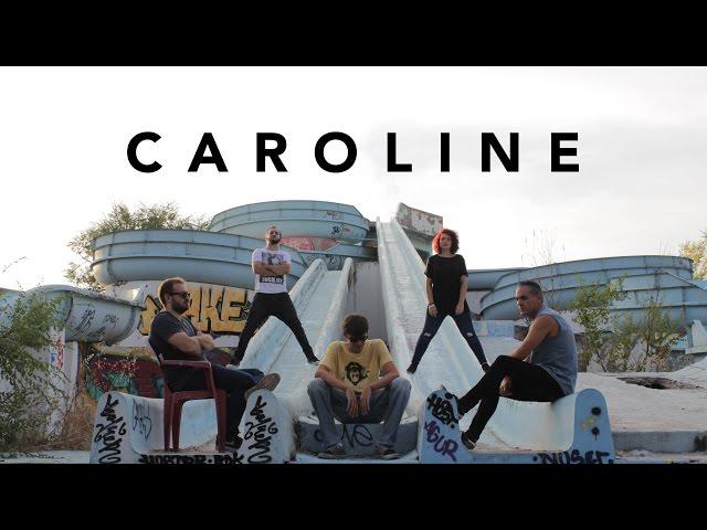 Videoclip de Caroline