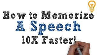 How to Memorize a Speech