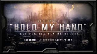 The Jokerr Feat. Ren Dog - Hold My Hand