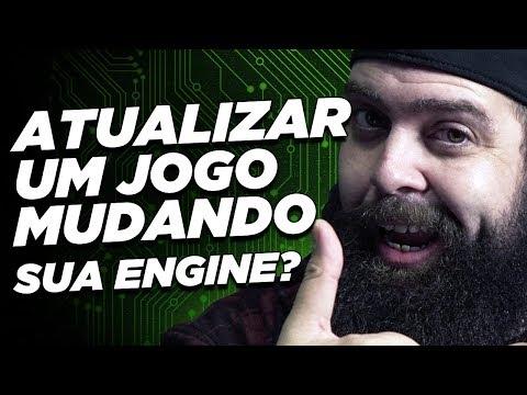 """É possível atualizar um jogo mudando sua Engine"""" - por Gotikozzy"""