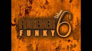 UK FUNKY - 14 - Naughty - Goosebumps (Jamie George Mix) - FOREVER FUNKY VOLUME 6