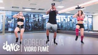Vidro Fumê - Léo Santana - Coreografia | FitDance
