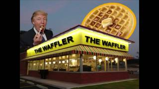 "The Waffler - Parody of ""The Wanderer"" by Dion"