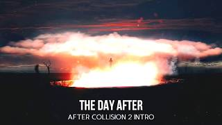 The Day After [After Collision 2] (Intro)