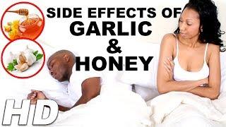 Garlic And Honey Side Effects | Garlic Side Effects | Honey Side Effects