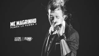 MC MAGRINHO - PUMBA LA PUMBA 2  ( DJ CAIO GOMES )