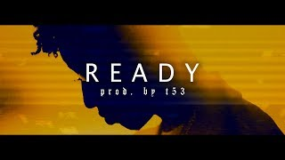 """READY"" - (FREE) Drake / 21 Savage / Future Type Beat (prod. by t53)"