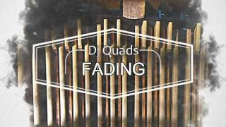 [VLOG MUSIC] Dj QUADS - FADING (No Copyright)