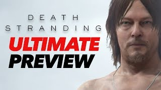 Death Stranding Explained– The Ultimate Preview