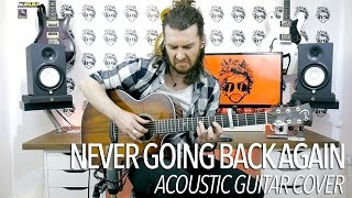 Never Going Back Again - Fleetwood Mac (Acoustic Guitar Cover)