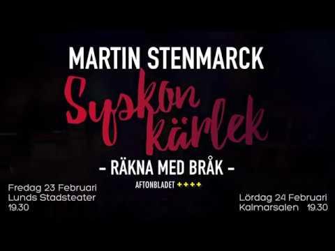 Syskonkärlek- Martin Stenmarck