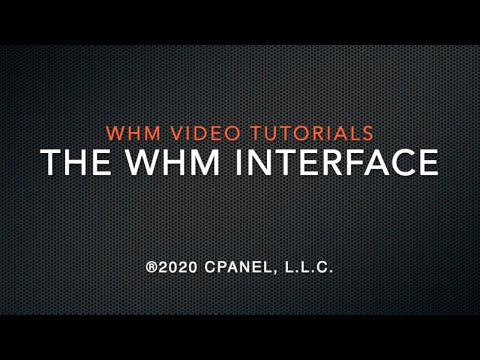 WHM Tutorials - Introduction to the WHM Interface