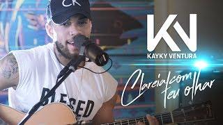 Kayky Ventura - Clareia Com Teu Olhar