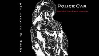 The Sisters of Mercy - Police Car (Project Kiss Kass Version) 2016