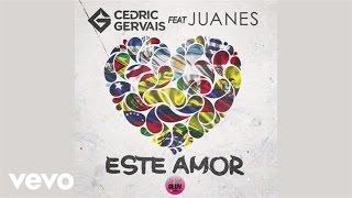 Cedric Gervais - Este Amor (Audio) ft. Juanes