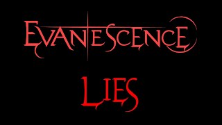Evanescence-Lies Lyrics (Demo)