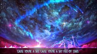 Nightcore → Sky Full Of Stars [Request] & 【Lyrics】