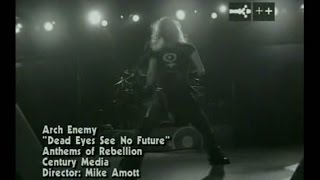 Arch Enemy - Dead Eyes See No Future (live) (Official Video)