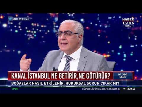 HT 360 Gece'de Kanal İstanbul projesinin çevresel boyutu konuşuluyor… #YAYINDA