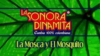 La Mosca Y El Mosquito - La Sonora Dinamita / Discos Fuentes [Audio]